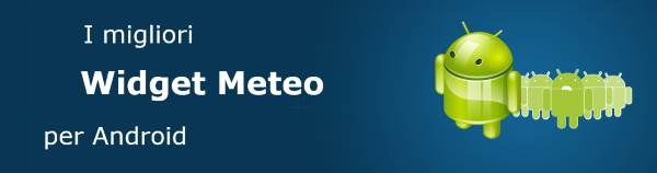 migliori widget meteo