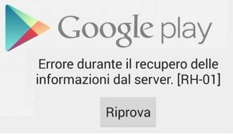 messaggio di errore durante il recupero delle informazioni dal server di google play